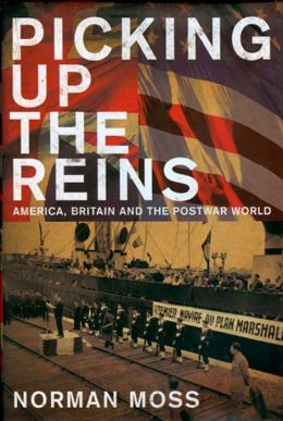 Picking up the Reins: America and Britain and the Post-War World