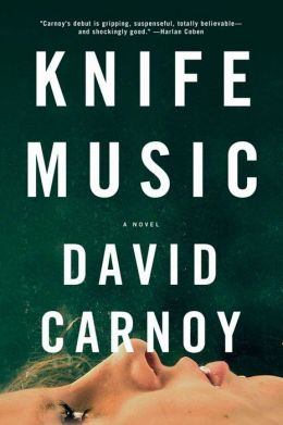 Knife Music: A Novel