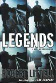 Book Cover Image. Title: Legends, Author: Robert Littell