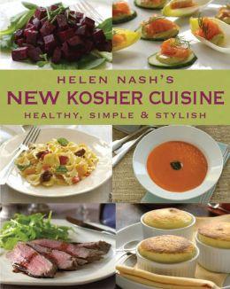New Kosher Cuisine: Healthy, Simple & Stylish