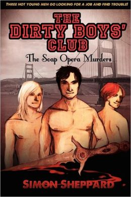 The Dirty Boys' Club: The Soap Opera Murders