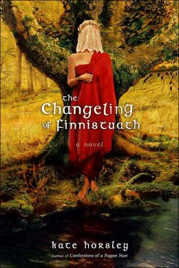The Changeling of Finnistuath: A Novel