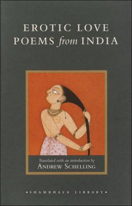 Erotic Love Poems from India: Selections from the Amarushataka