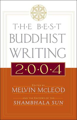 The Best Buddhist Writing 2004