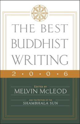 The Best Buddhist Writing 2006