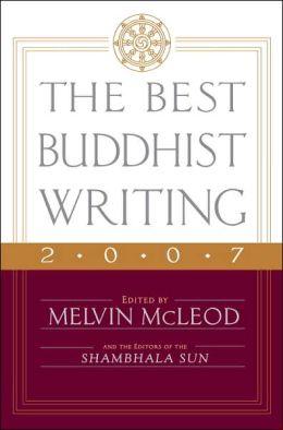 Best Buddhist Writing 2007