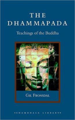 Dhammapada: Teachings of the Buddha