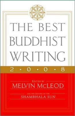 Best Buddhist Writing 2008