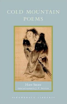 Cold Mountain Poems: Zen Poems of Han Shan, Shih-Te, and Wang Fan-Chih