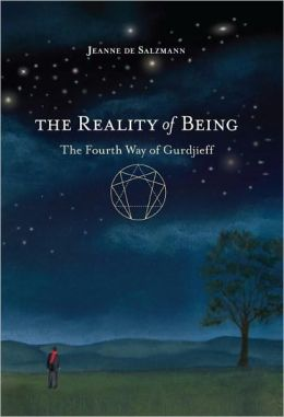 The Reality of Being: The Fourth Way of Gurdjieff
