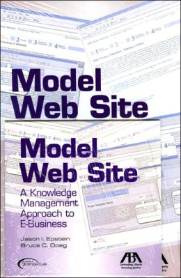 Model Web Site: A Knowledge Management Approach to E-Business