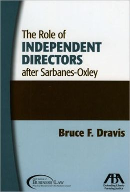 The Role of Independent Directors after Sarbanes-Oxley