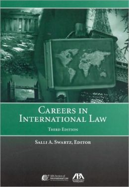 Careers in International Law, Third Edition