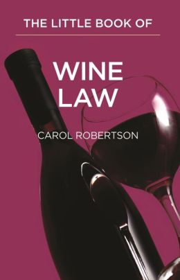 Little Red Book of Wine Law: A Case of Legal Issues