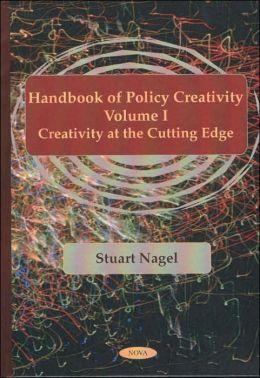 Handbook of Policy Creativity: Creativity at the Cutting Edge