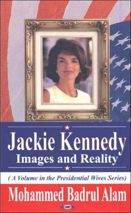 Jackie Kennedy: Images and Reality