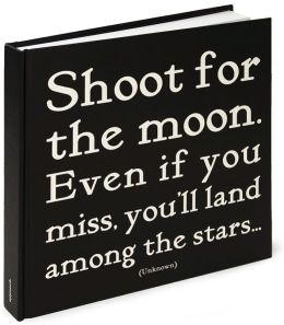 Shoot for the Moon Black & White Square Quotable Journal 8x8