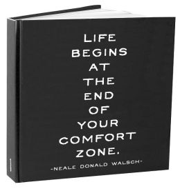 Life Begins At The End of Your Comfort Zone Bound Lined Journal 8X8