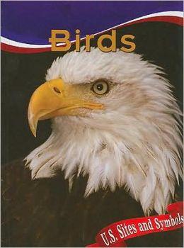 Birds (U. S. Sites and Symbols Series)