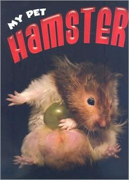 Hamster: My Pet
