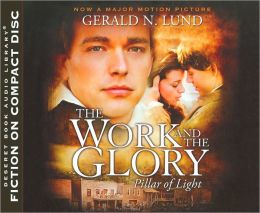 The Work and the Glory: Pillar of Light