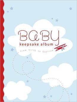 Baby Keepsake Album Blue: From Birth to Baptism