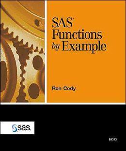 SAS(R) Functions by Example