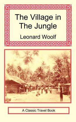 The Village in the Jungle