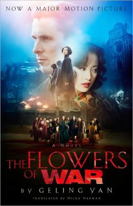 The Flowers of War (Movie Tie-in Edition)