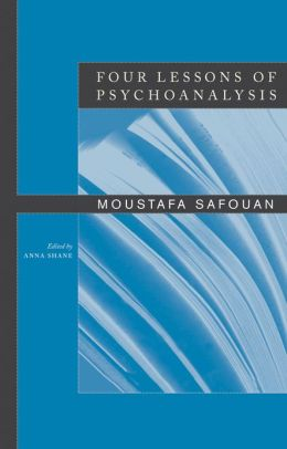 Four Lessons of Psychoanalysis
