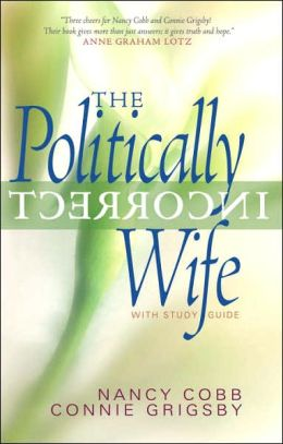 Politically Incorrect Wife with Study Guide