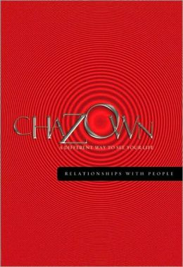 Chazown - Relationships with People