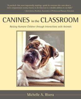 Canines in the Classroom: The Making of a Humane Society through Animal Interactions