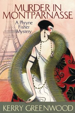 Murder in Montparnasse (Phryne Fisher Series #12)