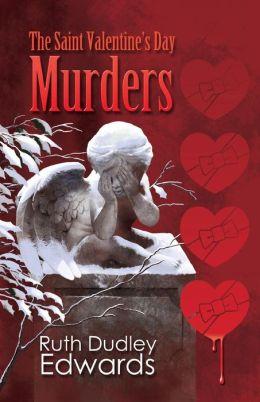 The Saint Valentine's Day Murders (Robert Amiss Series #2)