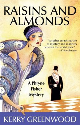Raisins and Almonds (Phryne Fisher Series #9)