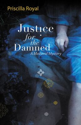 Justice for the Damned (Medieval Mystery Series #4)