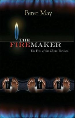 The Firemaker (China Thrillers Series #1)