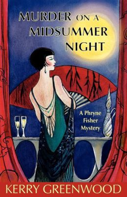 Murder on a Midsummer Night (Phryne Fisher Series #17)
