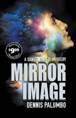 Mirror Image (Daniel Rinaldi Series #1)
