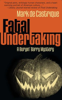 Fatal Undertaking (Buryin' Barry Clayton Series #5)