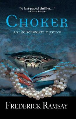 Choker (Ike Schwartz Series #5)