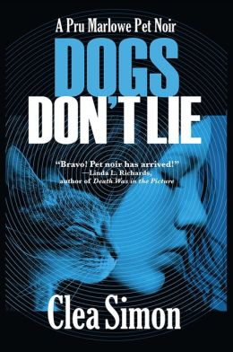 Dogs Don't Lie (Pru Marlowe Pet Noir Series #1)