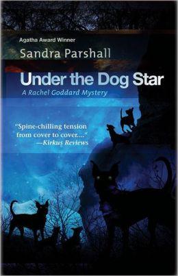 Under the Dog Star (Rachel Goddard Series #4)