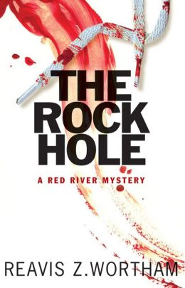 The Rock Hole (Red River Mystery Series #1)