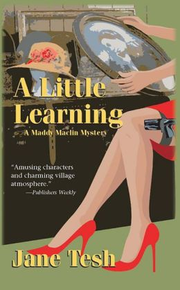 A Little Learning (Madeleine Maclin Series #3)