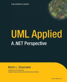 UML Applied: A .NET Perspective