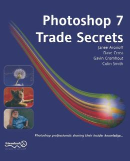 Photoshop 7 Trade Secrets