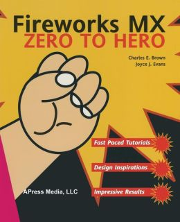 Fireworks MX Zero to Hero