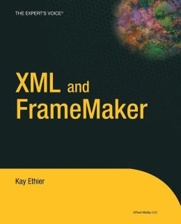 XML and FrameMaker